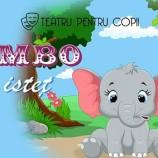 6.03 Eveniment pentru copii: Dumbo cel isteț