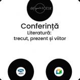 16.03 Conferinta: Literatura: Trecut, Prezent, Viitor