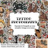 12-19.03 Expoziţie: Tattoo Photography