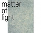 9.05 Expoziție: A Matter of Light