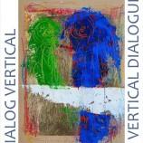 30.05 Expoziţie: Dialog vertical