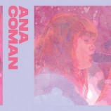 3.07 Concert: Ana Coman