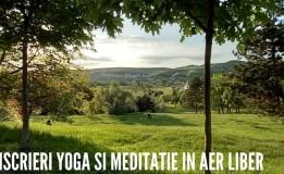 27.07 Yoga si meditatie in aer liber